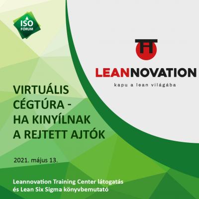 """VirTúra- """"Kapu a lean világába"""" Leannovation Training Center látogatás és Lean Six Sigma könyvbemutató Fehér Norberttel."""